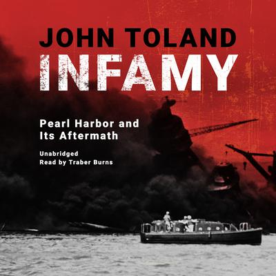 Infamy by John Toland audiobook