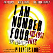 I Am Number Four: The Lost Files: The Legacies by  Pittacus Lore audiobook