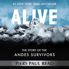 Alive by Piers Paul Read audiobook