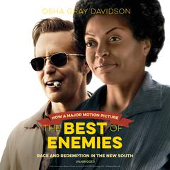 The Best of Enemies by Osha Gray Davidson audiobook