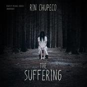 The Suffering by  Rin Chupeco audiobook