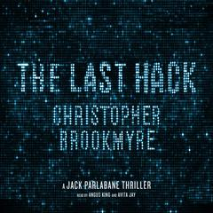 The Last Hack by Christopher Brookmyre audiobook