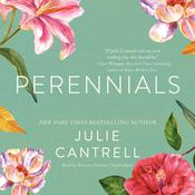 Perennials by  Julie Cantrell audiobook