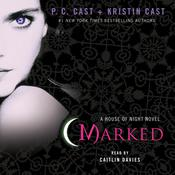 Marked by  Kristin Cast audiobook