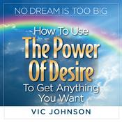 No Dream is Too Big by  Vic Johnson audiobook