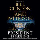The President Is Missing by Bill Clinton, James Patterson