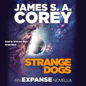 Strange Dogs by  James S. A. Corey audiobook