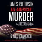 All-American Murder by James Patterson, Alex Abramovich