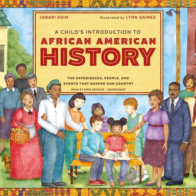 A Child's Introduction to African American History by Jabari Asim audiobook