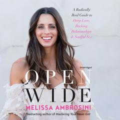 Open Wide by Melissa Ambrosini audiobook
