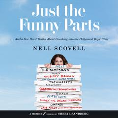 Just the Funny Parts by Nell Scovell