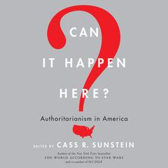 Can It Happen Here? by Cass R. Sunstein audiobook