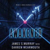 Awakened by  James S. Murray audiobook