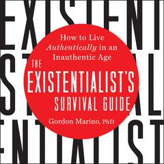 The Existentialist's Survival Guide by Gordon Marino audiobook