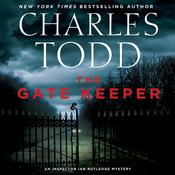 The Gate Keeper by  Charles Todd audiobook