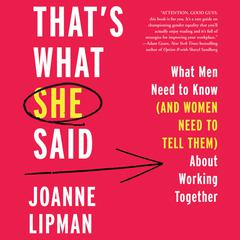 That's What She Said by Joanne Lipman audiobook