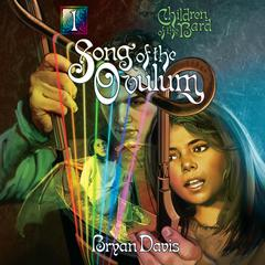 Song of the Ovulum by Bryan Davis audiobook