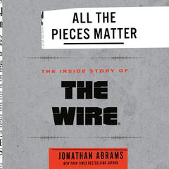 All the Pieces Matter by Jonathan Abrams audiobook