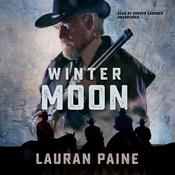 Winter Moon by  Lauran Paine audiobook