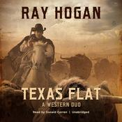 Texas Flat by  Ray Hogan audiobook