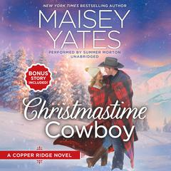 Christmastime Cowboy by Maisey Yates audiobook