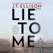 Lie to Me by  J. T. Ellison audiobook