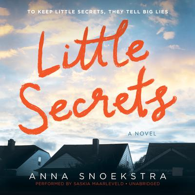 Little Secrets by Anna Snoekstra audiobook