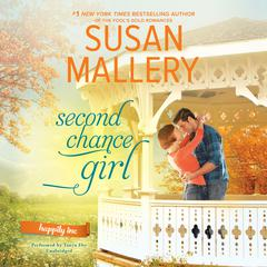 Second Chance Girl by Susan Mallery audiobook
