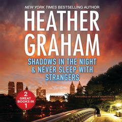 Shadows in the Night and Never Sleep with Strangers by Heather Graham audiobook