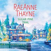 Sugar Pine Trail by  RaeAnne Thayne audiobook