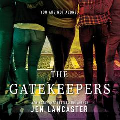 The Gatekeepers by Jen Lancaster audiobook