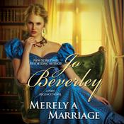 Merely a Marriage by  Jo Beverley audiobook