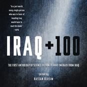 Iraq + 100 by  Hassan Blasim audiobook