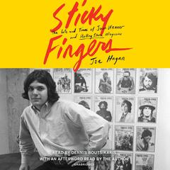 Sticky Fingers by Joe Hagan audiobook
