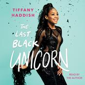 The Last Black Unicorn by  Tiffany Haddish audiobook