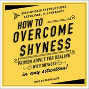 How to Overcome Shyness by  Adams Media audiobook
