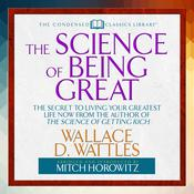 The Science of Being Great by  Wallace Wattles audiobook