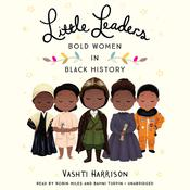 Little Leaders by  Vashti Harrison audiobook
