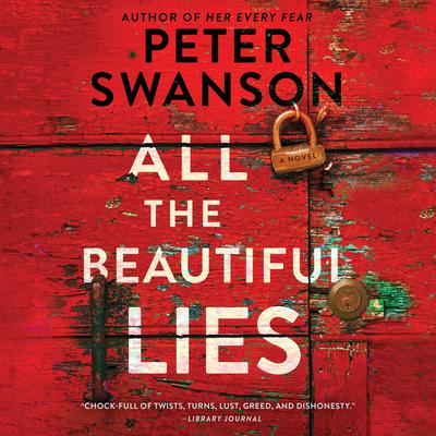 All the Beautiful Lies by Peter Swanson audiobook