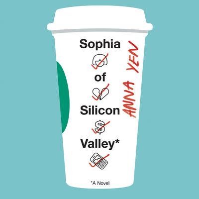 Sophia of Silicon Valley by Anna Yen audiobook