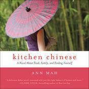 Kitchen Chinese by  Ann Mah audiobook