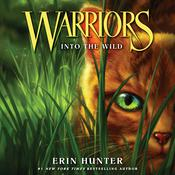 Warriors #1: Into the Wild by  Erin Hunter audiobook