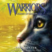 Warriors #3: Forest of Secrets by  Erin Hunter audiobook