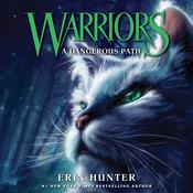 Warriors #5: A Dangerous Path by  Erin Hunter audiobook