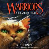 Warriors #6: The Darkest Hour by  Erin Hunter audiobook