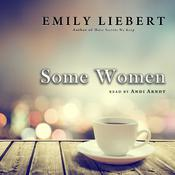 Some Women by  Emily Liebert audiobook