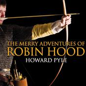 The Merry Adventures of Robin Hood by  Howard Pyle audiobook