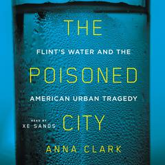 The Poisoned City by Anna Clark audiobook