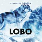 Lobo by Adolfo García Ortega