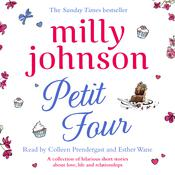 Petit Four by  Milly Johnson audiobook